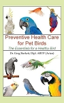 Preventive Health Care for Pet Birds